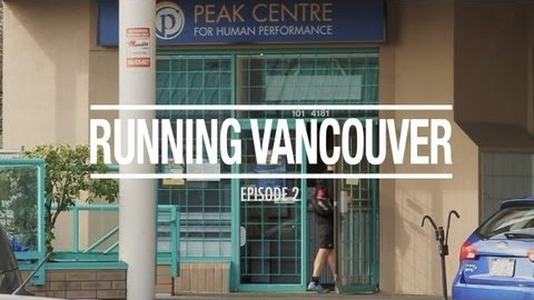 Running Vancouver Episode 2